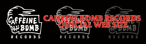 CAFFEINE BOMB Records